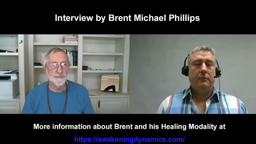 Interview by Brent Michael Phillips with Awakening Dynamics
