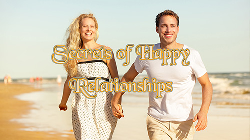 Secrets of Happy Relationships